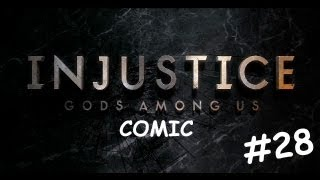 Injustice: Gods Among Us [Cómic] - #28 - En Español