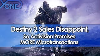 Destiny 2 Sales Disappoint, So Activision Promises MORE Microtransactions