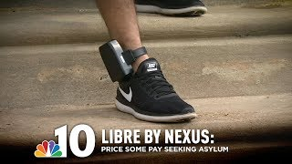 Libre by Nexus: High Price for Some Immigrants Seeking Political Asylum