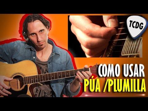 Aprende A Tocar Guitarra Fácil: Como Usar La Púa /Plumilla TCDG