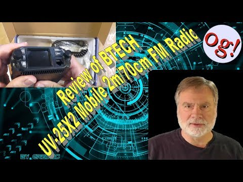 Review of BTECH UV-25X2 Mobile 2m/70cm FM Radio (#190 Project)
