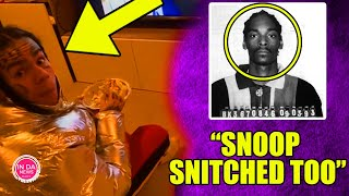 6ix9ine EXPOSES Snoop Dogg w/ Video PROOF That He's a SECRET SNITCH TOO!