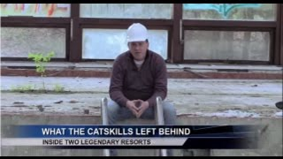 Ghosts of the Catskills: Inside 2 Closed Legendary Resorts