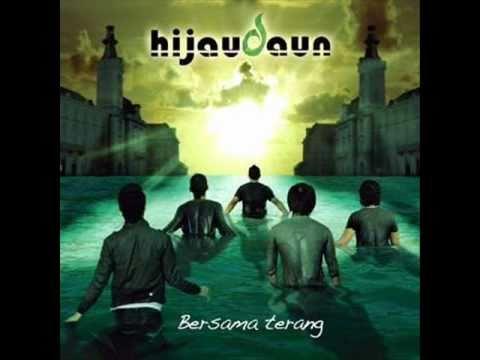 Download Full Album: Hijau Daun - Bersama Terang (2010)
