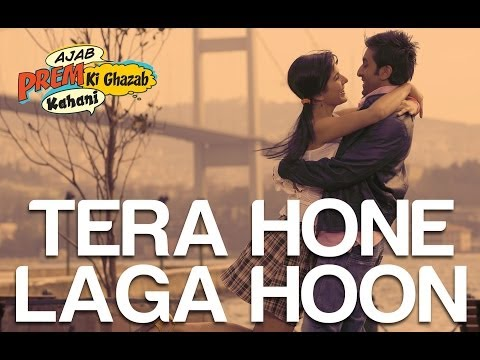 Tera Hone Laga Hoon - Full Song - Ajab Prem Ki Ghazab Kahani - Atif Aslam &amp; Alisha Chinai