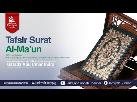 Tafsir Surat Al-Ma'un (Tafsir Juz 'Amma)
