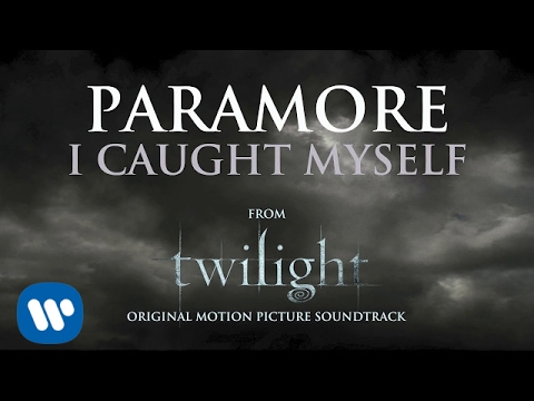 Paramore - I Caught Myself