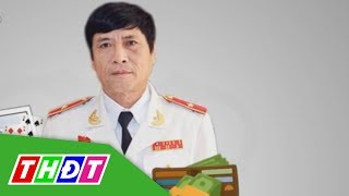 Bắt tạm giam nguyên Tổng Cục trưởng Tổng cục cảnh sát Phan Văn Vĩnh | THDT