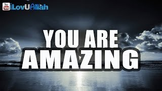 You Are Amazing| Spoken Word