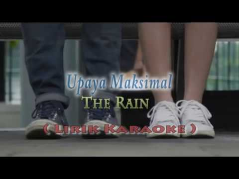 Download The Rain - Upaya Maksimal   KARAOKE  Mp4 baru
