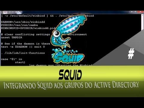 Integrando Squid aos grupos do Active Directory