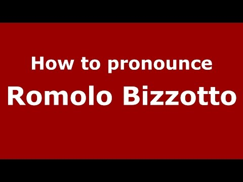 Audio and video pronunciation of Romolo Bizzotto brought to you by Pronounce Names (http://www.PronounceNames.com), a website dedicated to helping people pronounce names correctly. For more...