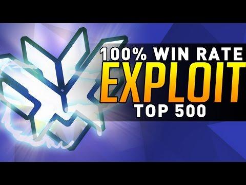 Overwatch - 100% WIN RATE! (Top 500 Exploit)