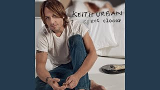 Keith Urban The Luxury Of Knowing
