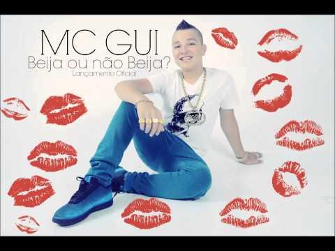 Mc Gui - Beija ou não Beija Lançamento 2013)