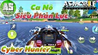 [Cyber Hunter] Chiến Hạm Cano Cực Chất | AS Mobile