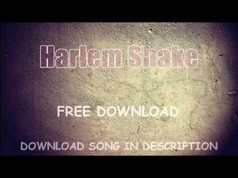 HARLEM SHAKE - FREE DOWNLOAD MP3 SONG