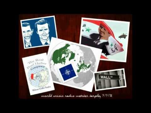World Crisis Radio Webster Tarpley 7/7/12  Syria war, Healthcare Reform