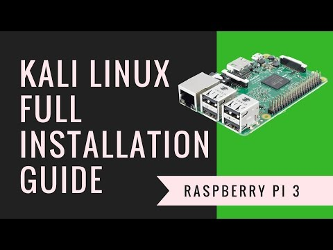 Kali Linux On Raspberry Pi 3 | Full Guide | E03 Raspberry Pi Series