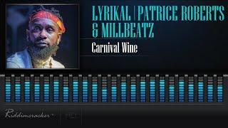 Lyrikal x Patrice Roberts x Millbeatz - Criminal Wine [2018 Soca] [HD]