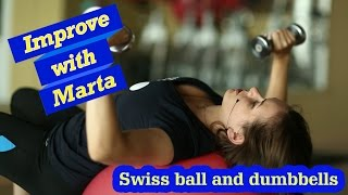 Swiss ball and dumbbells - Improve with Marta