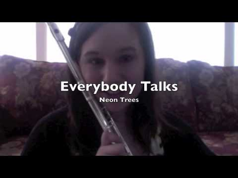 Everybody Talks by Neon Trees on Flute