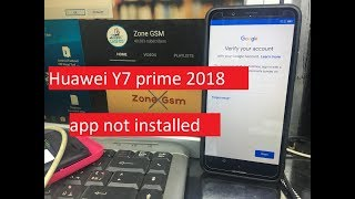 """Huawei Y7 prime 2018 (v8.0.0) (LDN-L21) google account remove don without """"app not installed"""