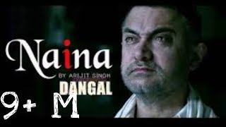 Naina- Dangal | Video Song | Aamir khan | Arjit Singh | Pritam | Amitabh Bhattacharya | Bass Boosted