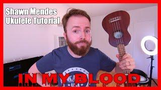 Download Lagu In My Blood - Shawn Mendes (Ukulele Tutorial) Gratis STAFABAND