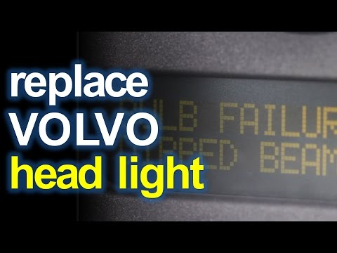 Replacing Volvo S80 Headlight - Dipped Beam