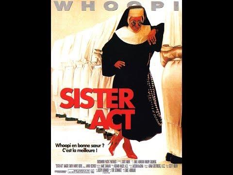 SISTER ACT - Film D'Emile Ardolino, Sortie En Novembre 1992.