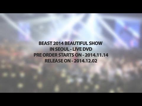 BEAST - 2014 BEAUTIFUL SHOW IN SEOUL LIVE DVD - SPOT