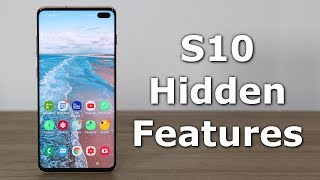 10 Samsung Galaxy S10 Hidden Features (One UI)