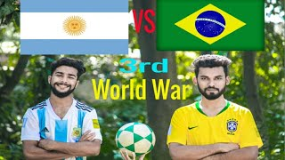 3rd World War - ARGENTINA VS BRAZIL | Russia World Cup 2018 |  Bangla Funny Video | Biscuit Bahini