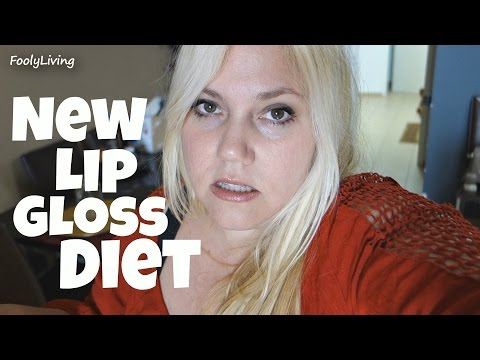 NEW LIP GLOSS DIET - July 10, 2015 - FoolyLiving Daily Vlog