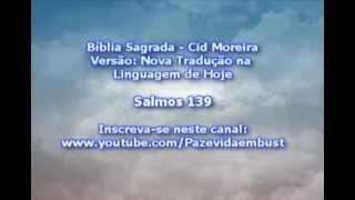 Salmo 139 - A Presença de Deus (Cid Moreira)
