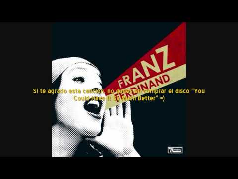 Franz Ferdinand - Eleanor, Put Your Boots On