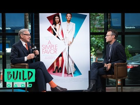 """Paul Feig Discusses His Directorial Feature Film. """"A Simple Favor"""""""