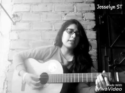 Josselyn ST - No eres para mí (Carlos Rivera) Cover