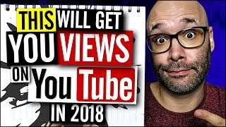 How to Get Views on YouTube in 2018