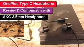 OnePlus Type C Bullet Headphones Review   Comparisons with AKG 3 5mm headphone