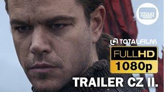 Velká čínská zeď (2016) CZ HD druhý trailer
