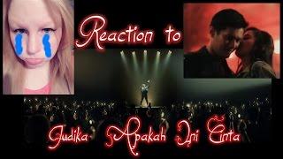 REACTION TO JUDIKA APAKAH INI CINTA MUSIC VIDEO INDONESIA
