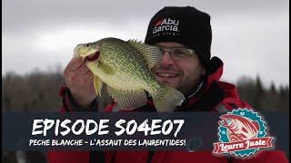 Leurre Juste S04E07 - Pêche blanche: à l'assaut des Laurentides!