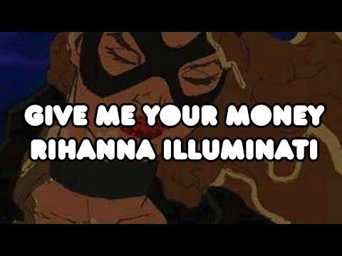 GMYM- Rihanna Illuminati