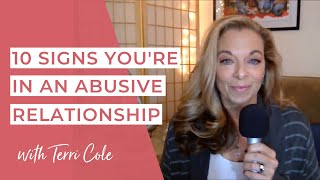 Ten Signs You Are In An Abusive Relationship - Terri Cole -  Real Love Revolution 2017