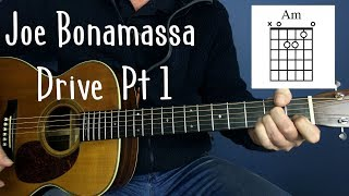 Joe Bonamassa Drive Guitar Lesson Joe Murphy