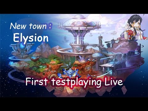 Elysion, the new town introduce Live streaming