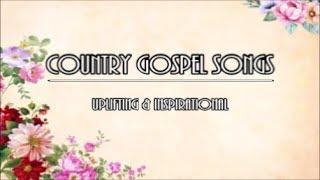 Uplifting & Inspirational Country Gospel Songs - Lyric Video