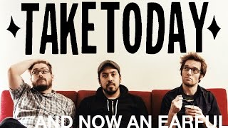 Watch Take Today And Now An Earful video